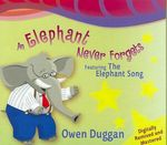 Elephant Never Forgets