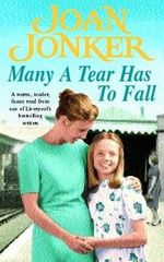 Many a Tear Has to Fall by Joan Jonker